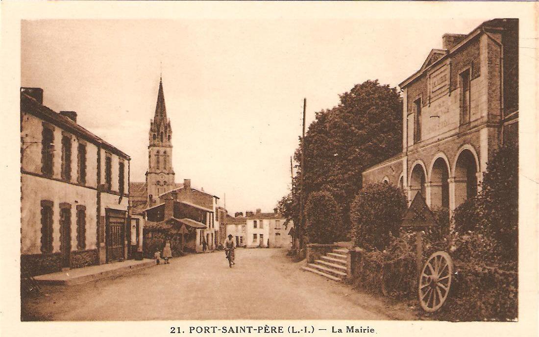 Bourg de Port Saint Père et sa mairie en 1945