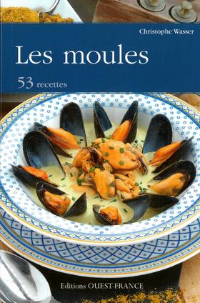 LES MOULES 53 RECETTES