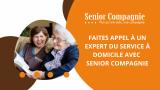 Faites appel à un expert du service à domicile avec SENIOR COMPAGNIE