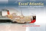 pornic saint nazaire chantier naval escal atlantic paquebots bateaux airbus