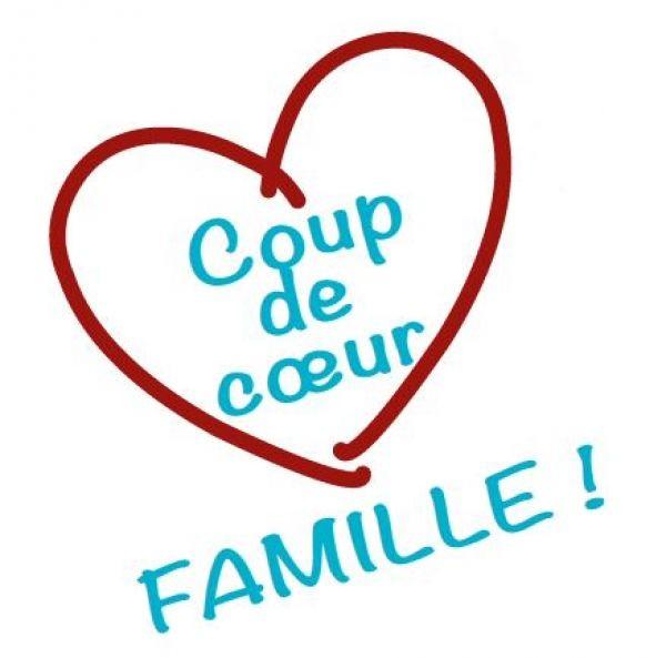Coup de coeur Famille
