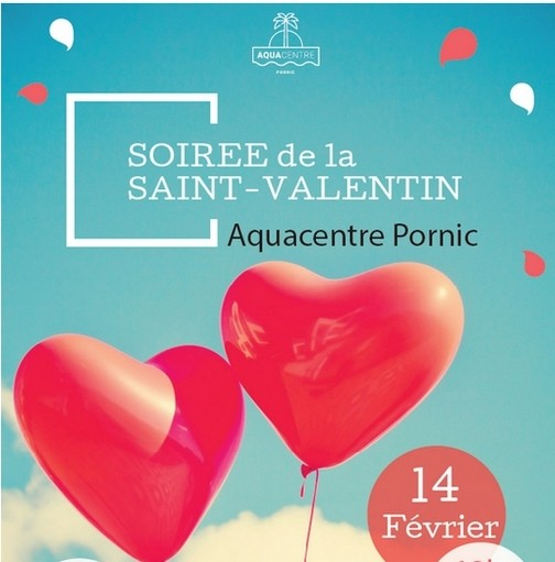 SOIREE SAINT VALENTIN A L'AQUACENTRE PORNIC