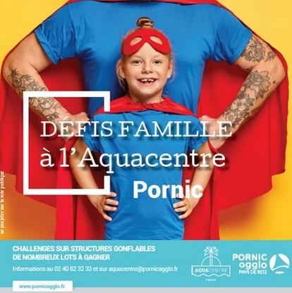 DÉFI FAMILLE AQUACENTRE PORNIC