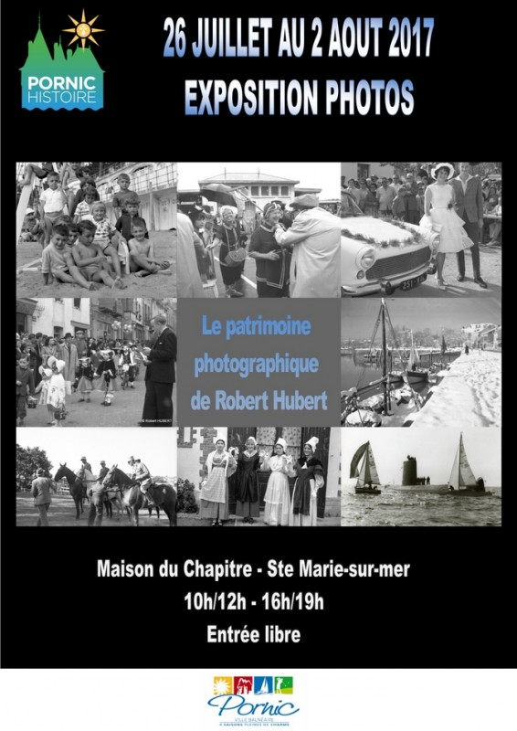 LE PATRIMOINE PHOTOGRAPHIQUE DE ROBERT HUBERT PORNIC